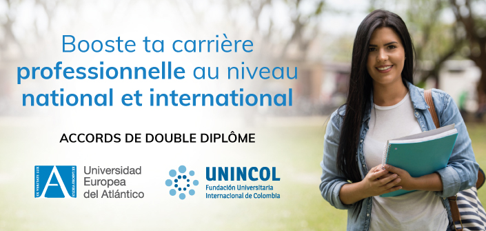 Accord de double diplôme entre UNEATLANTICO et la Fondation Universitaire Internationale de Colombie – UNINCOL