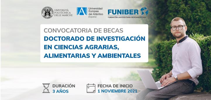 UNEATLANTICO, UNIVPM et FUNIBER offrent des bourses pour le Doctorat en Sciences agricoles, alimentaires et environnementales